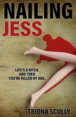 Nailing Jess (Paperback)