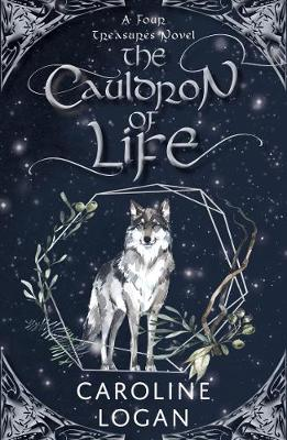 The Cauldron of Life: A Four Treasures Novel (Book 2) - The Four Treasures (Paperback)