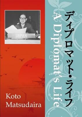A Diplomat's Life (Paperback)