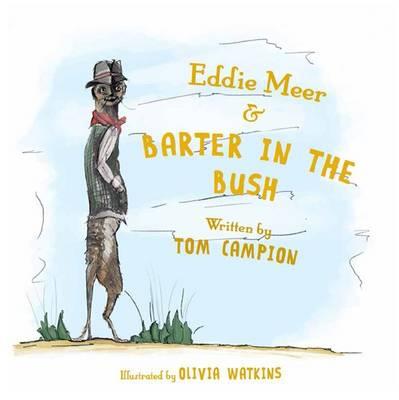 Eddie Meer and Barter in the Bush (Paperback)