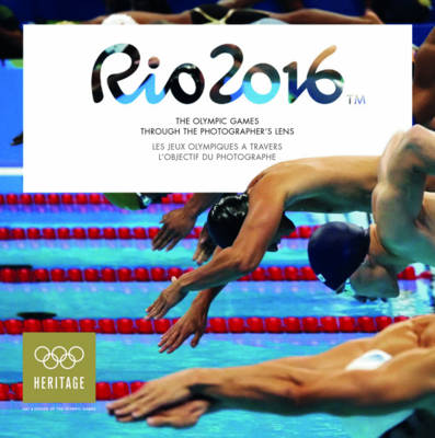 Rio 2016: The Olympic Games Through the Photographer's Lens (Paperback)