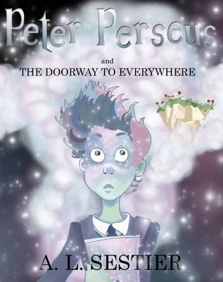 Peter Perseus and the Doorway to Everywhere (Paperback)
