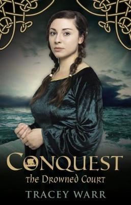 Conquest: No. 2: The Drowned Court (Paperback)