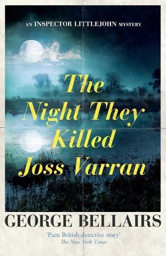 The Night They Killed Joss Varran - An Inspector Littlejohn Mystery (Paperback)