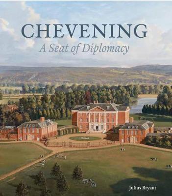 Chevening: A Seat of Diplomacy (Hardback)