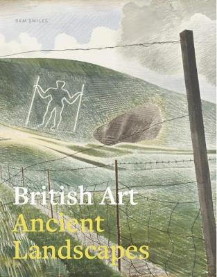 British Art: Ancient Landscapes (Paperback)