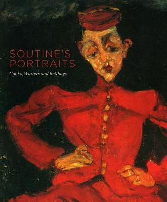 Soutine'S Portraits: Cooks, Waiters and Bellboys (Paperback)
