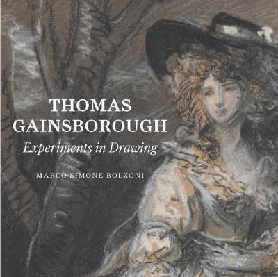 Thomas Gainsborough: Experiments in Drawing (Paperback)