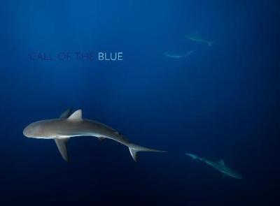 Call of the Blue (Hardback)