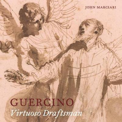 Guercino: Virtuoso Draftsman (Paperback)