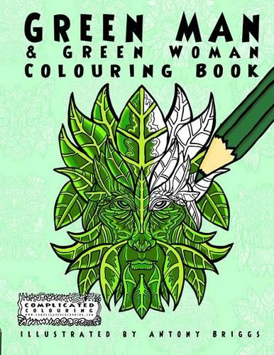 Green Man and Green Woman: Colouring Book - Complicated Colouring (Paperback)
