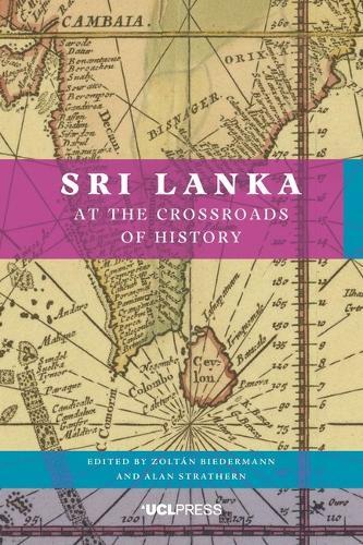 Sri Lanka at the Crossroads of History (Hardback)