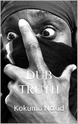 Dub Truth - Catherine REI 1 (Paperback)