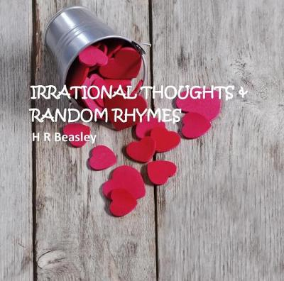 Irrational Thoughts & Random Rhymes (Paperback)