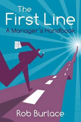 The First Line: A Manager's Handbook (Paperback)
