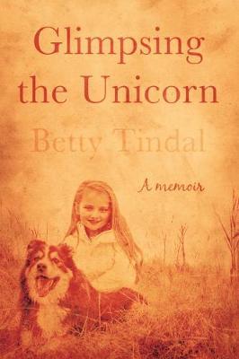 Glimpsing the Unicorn (Paperback)
