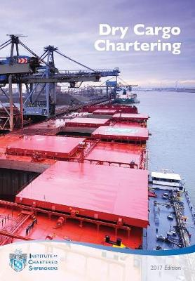 Dry Cargo Chartering 2017 (Paperback)