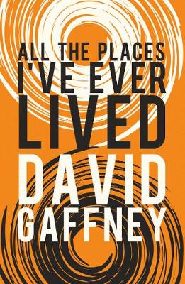 All the Places I've Ever Lived (Paperback)