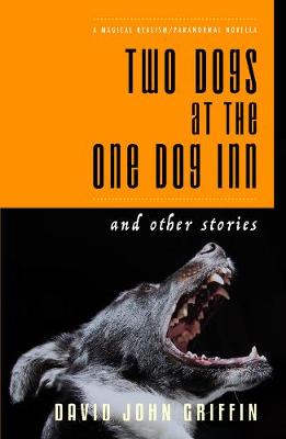 Two Dogs at the One Dog Inn (Paperback)