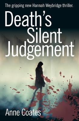 Death's Silent Judgement - Hannah Weybridge (Paperback)