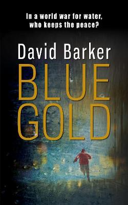 Blue Gold - Gaia Trilogy (Paperback)