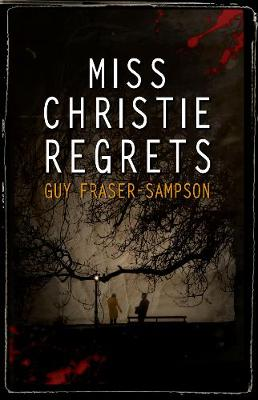 Miss Christie Regrets - Hampstead Murders (Paperback)