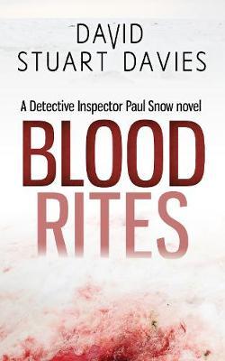 Blood Rites - DI Paul Snow Trilogy (Paperback)