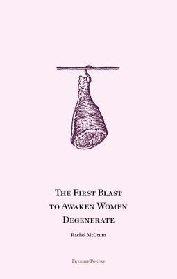 The First Blast to Awaken Women Degenerate (Paperback)