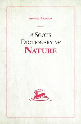 A Scots Dictionary of Nature (Hardback)