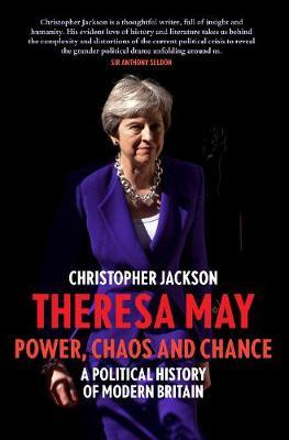 Theresa May: Power, Post-Brexit (Hardback)