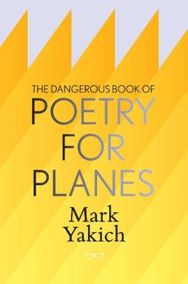 The Dangerous Book of Poetry for Planes (Paperback)