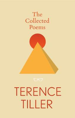 The Collected Poems of Terence Tiller (Paperback)