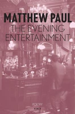 The Evening Entertainment (Paperback)