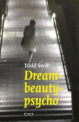 Dream-Beauty-Psycho (Paperback)