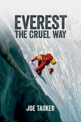 Everest the Cruel Way (Paperback)