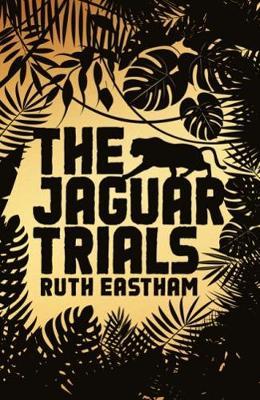 The Jaguar Trials: Play the game. Escape the jungle. (Paperback)