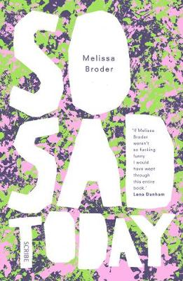 So Sad Today: personal essays (Paperback)