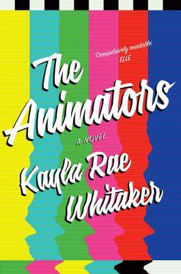 The Animators (Hardback)
