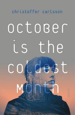 October is the Coldest Month (Paperback)