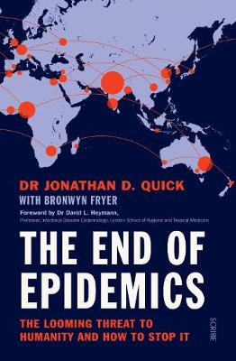 The End of Epidemics: the looming threat to humanity and how to stop it (Paperback)