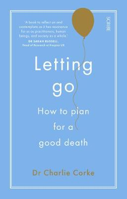 Letting Go: how to plan for a good death (Paperback)