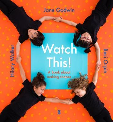 Watch This!: a book about making shapes (Hardback)
