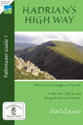 Hadrian's High Way: Ravenglass to Brougham Part One (Paperback)