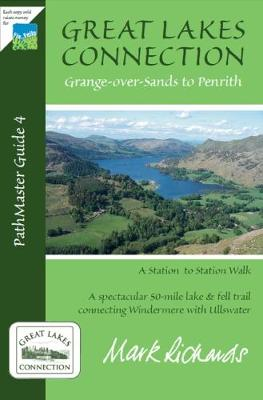 Great Lakes Connection: A Spectacular 45-Mile Lake and Fell Trail Connecting Windermere with Ullswater (Paperback)