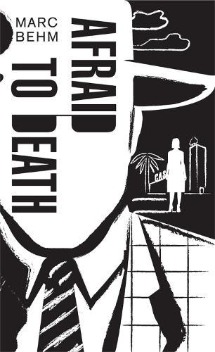 Afraid to Death (Paperback)