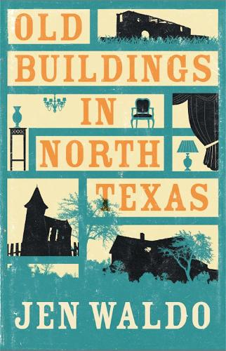 Old Buildings in North Texas (Paperback)