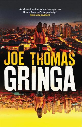 Gringa - The Sao Paulo Quartet (Paperback)