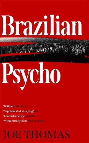 Brazilian Psycho - Sao Paulo Quartet (Hardback)