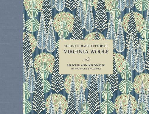 The Illustrated Letters of Virginia Woolf (Hardback)