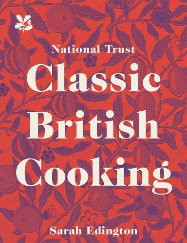 Classic British Cooking (Hardback)